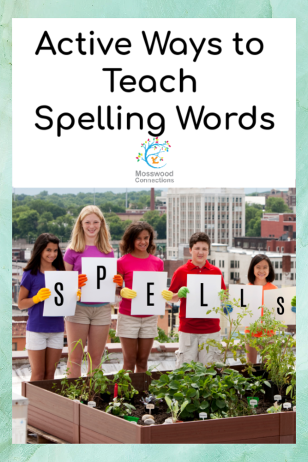 Kinesthetic Spelling Activity: Take a multi-sensory approach to learning spelling words. Active Ways to Teach Spelling #spelling #mosswoodconnections #spelling #kinestheticlearning #multi-sensory #activelearning #spellingwords #homeschool #elementaryschool #educational