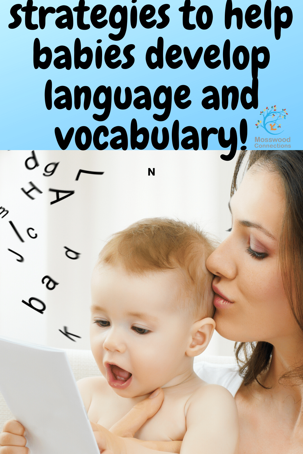 How to help babies develop vocabulary and language #mosswoodconnections #speechandlanguage #babies #parenting