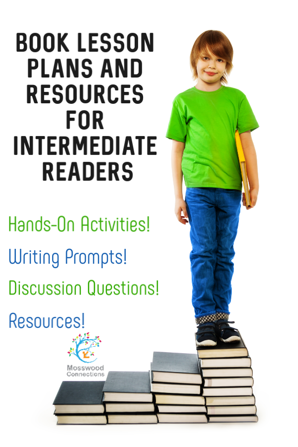 Book Lesson Plans and Resources for Intermediate Readers-Help your students learn to read and analyze literature with enrichment activities and resources for the book #mosswoodconnections  #education #literacy #intermediatereaders #bookunit #teacherguide #lessonplan #languagearts