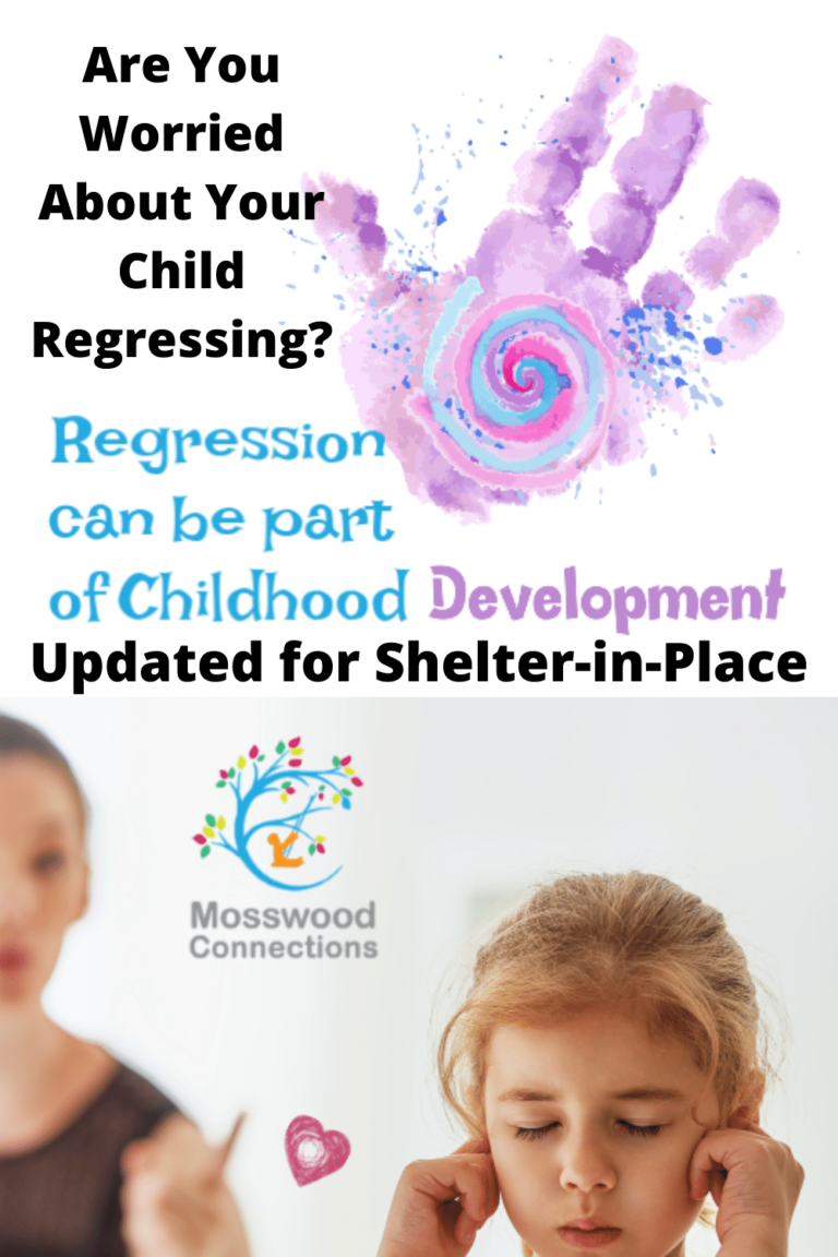 Child Regression; when to worry and what to do about childhood regression #mosswoodconnections #childdevelopment #parenting #trynottoworry #helpmychildisregressing #childregression