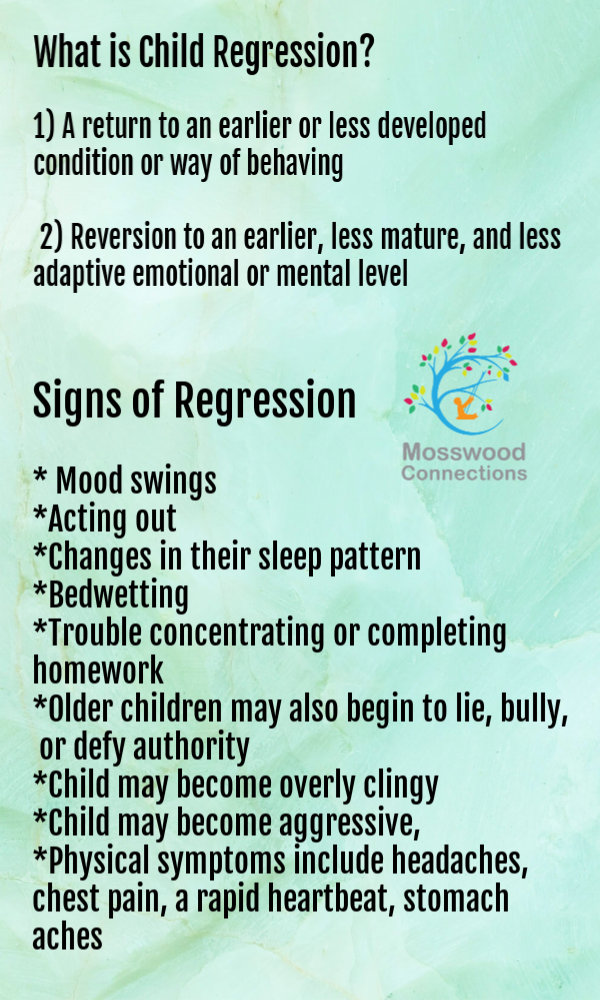 Definition and Signs of Child Regression; when to worry and what to do about childhood regression #mosswoodconnections #childdevelopment #parenting #trynottoworry #helpmychildisregressing #childregression