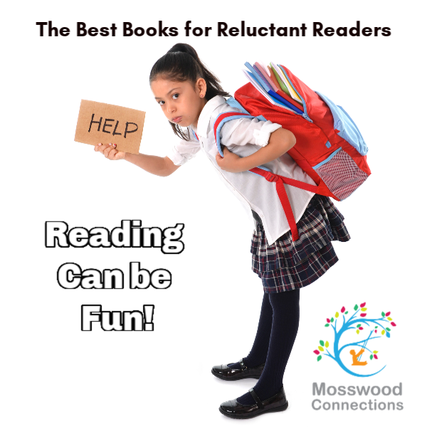 Help Children Develop Reading Fluencing and Comprehension Skills: Books for Reluctant Readers #mosswoodconnections #literacy #reluctantreaders #chapterbooks #readingskills #readingfluency