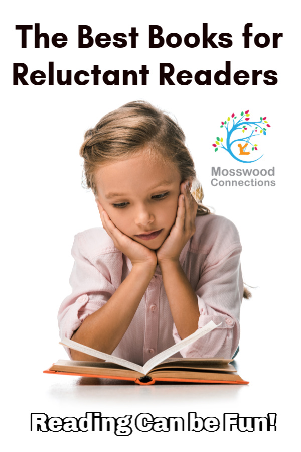 Help Children Develop Reading Fluency and Comprehension Skills: Books for Reluctant Readers #mosswoodconnections #literacy #reluctantreaders #chapterbooks #readingskills #readingfluency