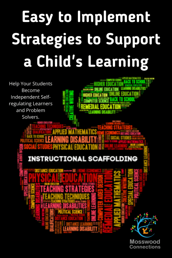 The Importance of Using Scaffolding Learning Strategies #mosswoodconnections #scaffolding #parenting #education #diffrentiatedinstruction #autismtherapy