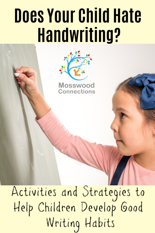 Does Your Child Hate Handwriting - Dysgraphia_ Symptoms, Treatment, and Accommodations #mosswoodconnections #parenting #dysgraphia #handwriting #finemotor #learningdisability