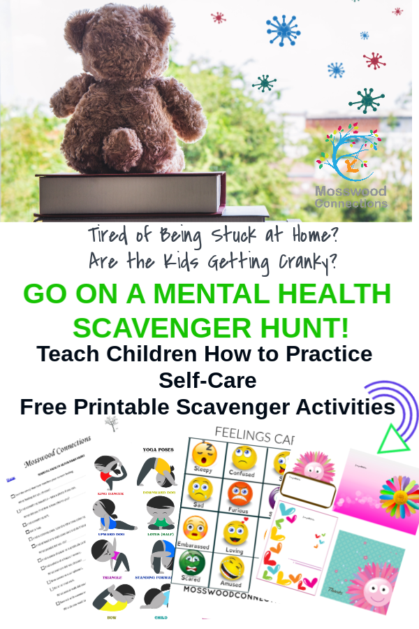 Mental Health Scavenger Hunt: A Social Emotional Self-Care Activity #mosswoodconnections #mentalhealth #selfcare #covid-19 #quarantine #goingcrazystuckathome #feelings #scavengerhunt #printablegame