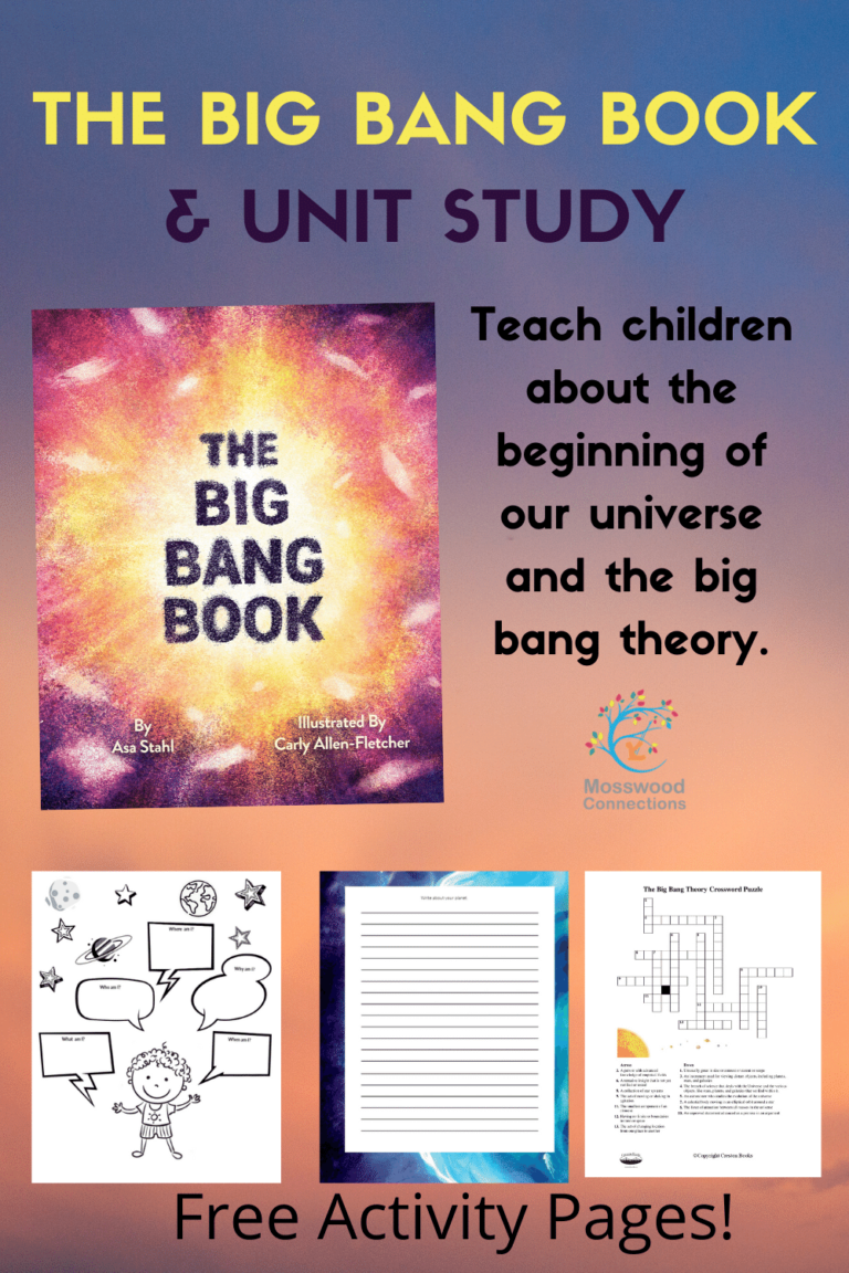 The Big Bang Book and Unit Study #with Free Printable Activity Pages #mosswoodconnections #bigbang #sciencee #STEM #picturebooks #unitstudy #homeschooling #teacherresource #curriculumguide