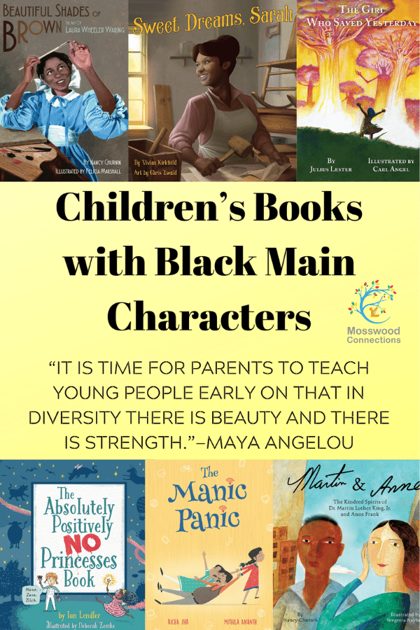 Children's Books with Black Main Characters #mosswoodconnections #diversity #education #literacy #picturebooks #bookunit #teacherguide #lessonplan